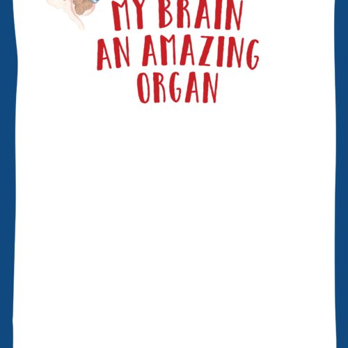 Poster: My Brain – an amazing organ!